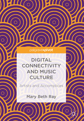 Digital Connectivity and Music Culture - Artist...