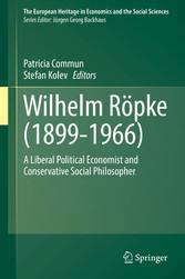 Wilhelm Röpke (1899-1966) - A Liberal Political...