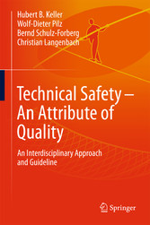 Technical Safety - An Attribute of Quality - An...