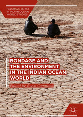 Bondage and the Environment in the Indian Ocean...