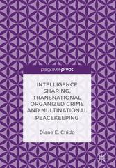Intelligence Sharing, Transnational Organized C...