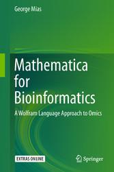 Mathematica for Bioinformatics - A Wolfram Lang...