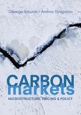 Carbon Markets - Microstructure, Pricing and Po...