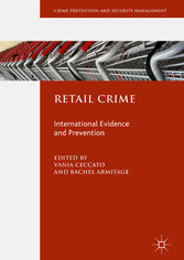 Retail Crime - International Evidence and Prevention