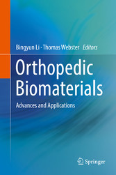 Orthopedic Biomaterials - Advances and Applicat...