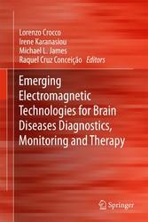 Emerging Electromagnetic Technologies for Brain...