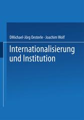 Internationalisierung und Institution