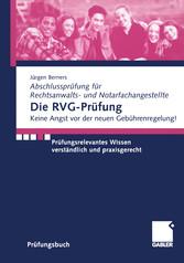 Die RVG-Prüfung - Prüfungsrelevantes Wissen ver...