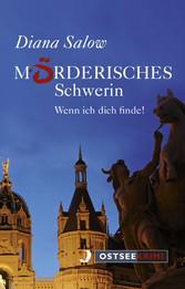 Mörderisches Schwerin - Wenn ich dich finde-Kom...
