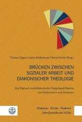 Brücken zwischen sozialer Arbeit und diakonisch...