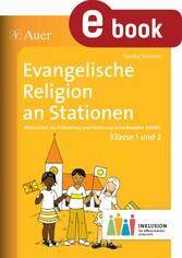 Evangelische Religion an Stationen 1-2 Inklusio...