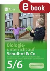 Biologieunterricht auf Schulhof & Co. Klasse 5-...