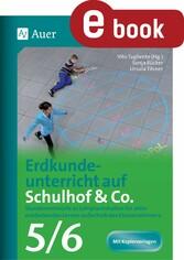 Erdkundeunterricht auf Schulhof & Co. Klasse 5-...
