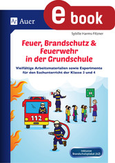 Feuer, Brandschutz & Feuerwehr in der Grundschu...