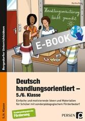 Deutsch handlungsorientiert - 5./6. Klasse - Ei...