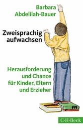 Zweisprachig aufwachsen - Herausforderung und C...