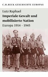 Foto 4 Imperiale Gewalt und mobilisierte Nation - Europa 1914-1945