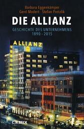 Die Allianz - Geschichte des Unternehmens 1890-...