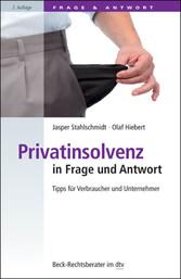 Privatinsolvenz in Frage und Antwort - Tipps fü...