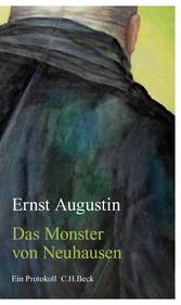 Das Monster von Neuhausen - Ein Protokoll
