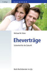 Eheverträge - Sicherheit für die Zukunft