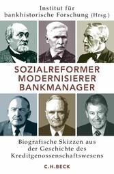 Sozialreformer, Modernisierer, Bankmanager - Bi...