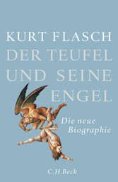 Der Teufel und seine Engel - Die neue Biographie