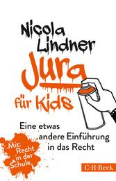 Jura für Kids - Eine etwas andere Einführung in...
