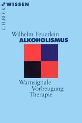 Alkoholismus - Warnsignale, Vorbeugung, Therapie