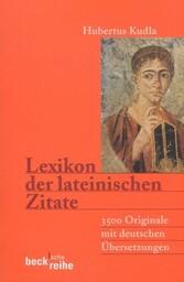 Lexikon der lateinischen Zitate - 3500 Original...