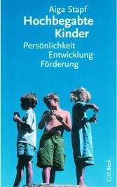 Hochbegabte Kinder - Persönlichkeit, Entwicklun...