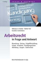 Arbeitsrecht in Frage und Antwort - Bewerbung, ...