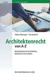Architektenrecht von A-Z - Rechtslexikon für Ar...