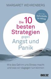 Die 10 besten Strategien gegen Angst und Panik ...