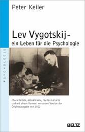 Lev Vygotskij - ein Leben für die Psychologie -...