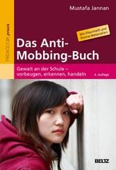 Das Anti-Mobbing-Buch - Gewalt an der Schule - ...
