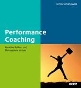 Performance Coaching - Kreative Rollen- und Sta...