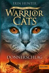 Warrior Cats - Der Ursprung der Clans. Donnersc...