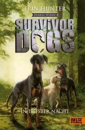 Survivor Dogs - Dunkle Spuren. In tiefster Nach...