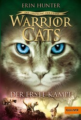 Warrior Cats - Der Ursprung der Clans. Der erst...