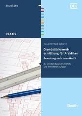 Grundstückswertermittlung für Praktiker - Bewer...