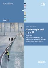 Windenergie und Logistik - Losgröße 1: Logistik...