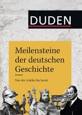Meilensteine der deutschen Geschichte - Von der...