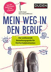 Duden Ratgeber - Mein Weg in den Beruf - Der um...