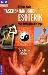 Taschenhandbuch Esoterik - Von Bachblüten bis Y...