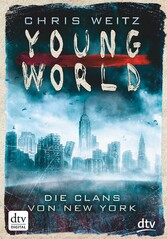Young World - Die Clans von New York - Roman