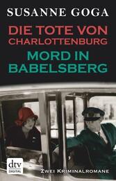 Die Tote von Charlottenburg - Mord in Babelsberg