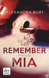 Remember Mia - Thriller