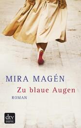 Zu blaue Augen - Roman