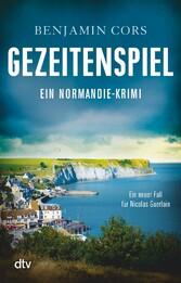 Gezeitenspiel - Ein Normandie-Krimi
